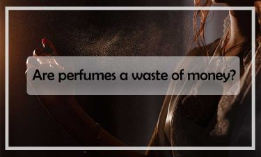 Are perfumes a waste of money