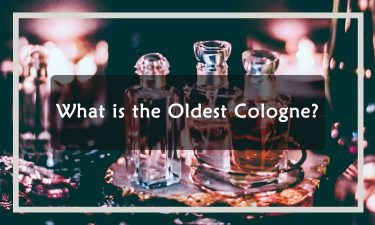 What is the Oldest Cologne
