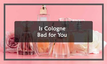 Is Cologne Bad for You